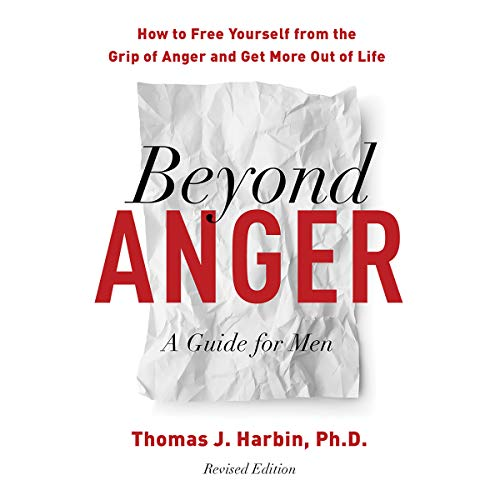 Beyond Anger: A Guide for Men audiobook cover art