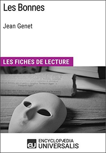 Les Bonnes de Jean Genet: Les Fiches de lecture d'Universalis