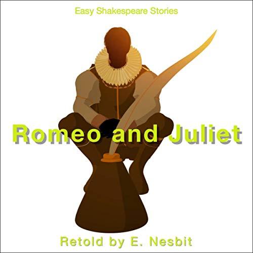 Romeo & Juliet Retold by E. Nesbit cover art