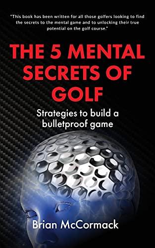 THE 5 MENTAL SECRETS OF GOLF