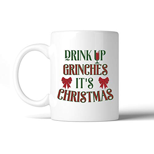 N\A Drink Up It 's Christmas Taza Blanca de cerámica Blanca Regalos Divertidos para Las Fiestas