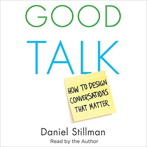 Good Talk Audiobook By Daniel Stillman cover art