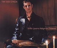 Stiffs Lovers Holymen Thieves