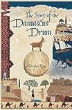 The Story of the Damascus Drum (Satanaya's Story)