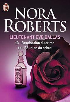 Mass Market Paperback Fascination du crime - Réunion du crime (Lieutenant Eve Dallas) (French Edition) Book