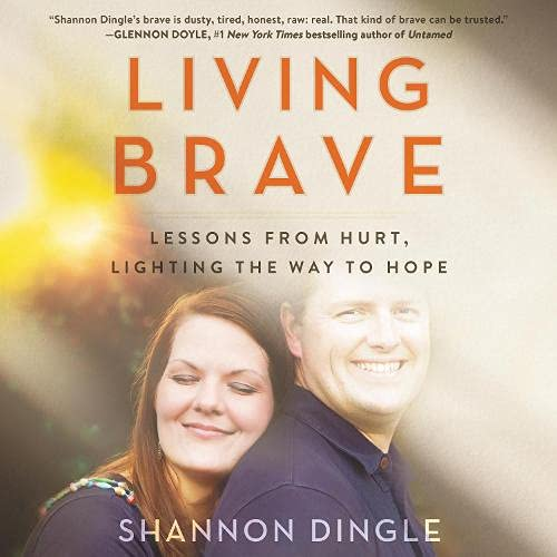 Living Brave Audiobook By Shannon Dingle cover art