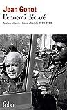L'ennemi déclaré - Textes et entretiens choisis (1970-1983)