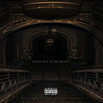 Lights Out in the Palace