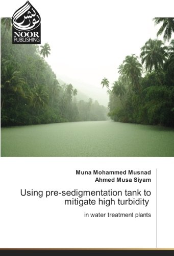 Using pre-sedigmentation tank to mitigate high turbidity: in water treatment plants