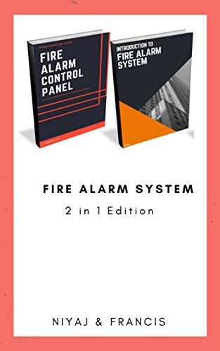 Introduction to Fire Alarm System & Fire Alarm Control Panel: Programming Guide for Technician's (Bundle Edition - 2 in 1) (English Edition)