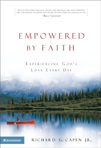 Empowered by Faith: Experiencing God's Love Every Day (English Edition)