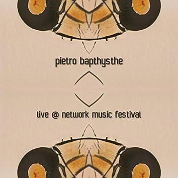 Live @ Network Music Festival
