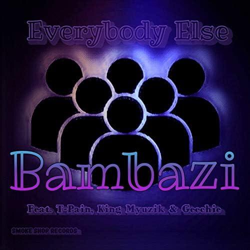 Bambazi feat. T-Pain, King Myuzik & Geechie