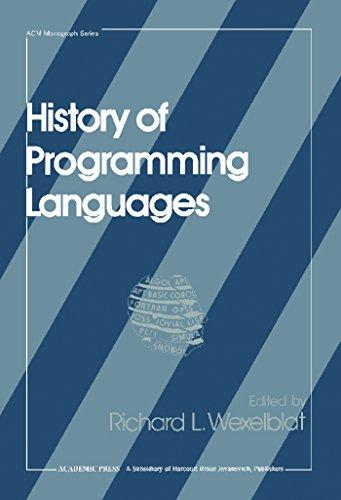 History of Programming Languages (Acm Monograph Series) (English Edition)