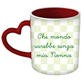 My Custom Style Tazza Cuore Manico Rosso#Festa Nonni-Mio Nonna#325ml