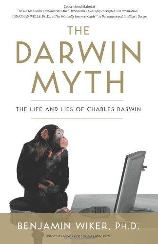 Image of The Darwin Myth: The Life and Lies of Charles Darwin