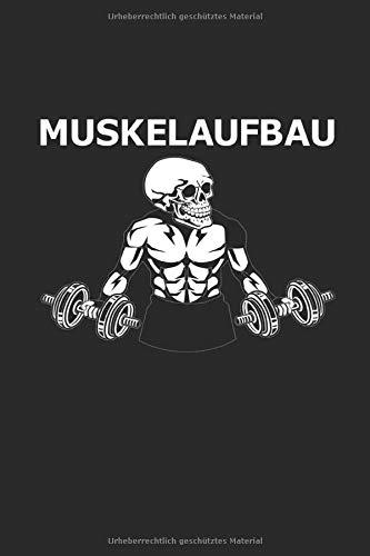 Muskelaufbau: Notizbuch 120 Seiten Punktraster | Fitness Muskeln Bodybuilding