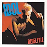 REBEL YELL 歌詞