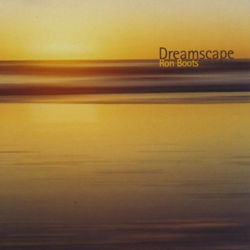 Dreamscape by Ron Boots (2003-08-03)