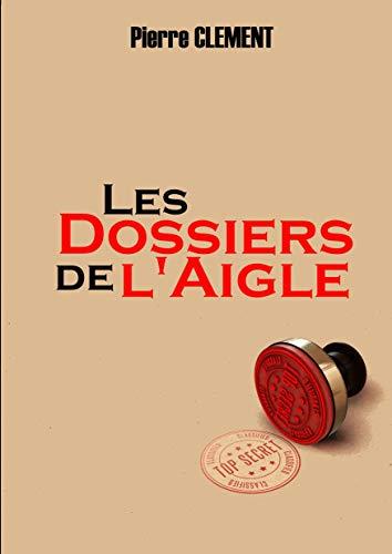 La Menace de M (Les Dossiers de l'Aigle t. 1) (French Edition)