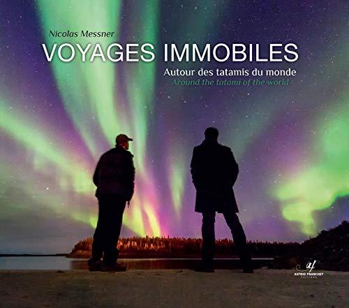 Voyages immobiles : Autour des tatamis du monde