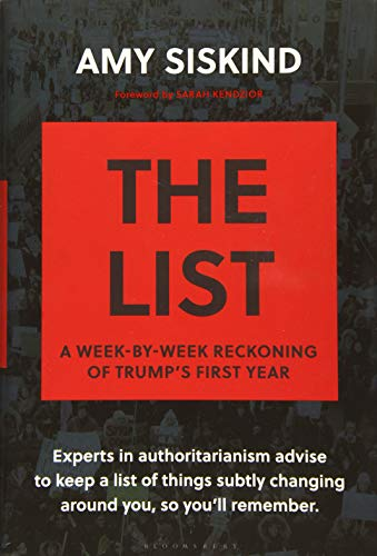 Image of The List: A Week-by-Week Reckoning of Trump's First Year