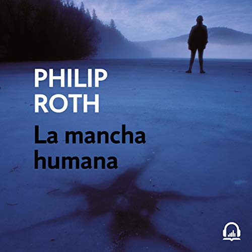 La mancha humana [The Human Stain]  By  cover art
