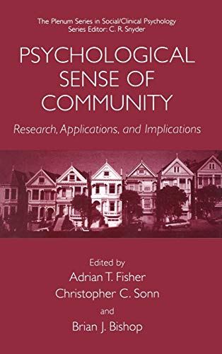 Psychological Sense of Community: Research, Applications, and Implications (The Springer Series in Social Clinical Psych