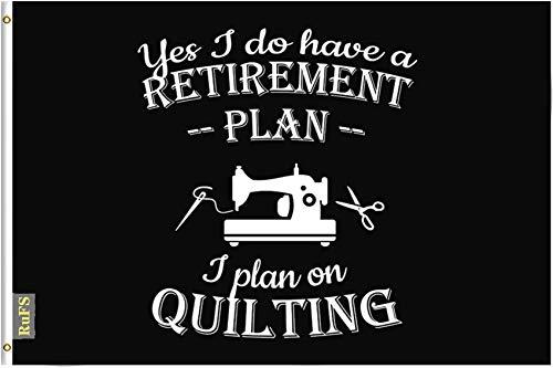 RuFS Yes I Do Have A Retirement Plan, I Plan On Quilting Gartenhaus einseitig Polyester Zeichen Outdoor Banner Außenwand Innenhof Banner Dekor