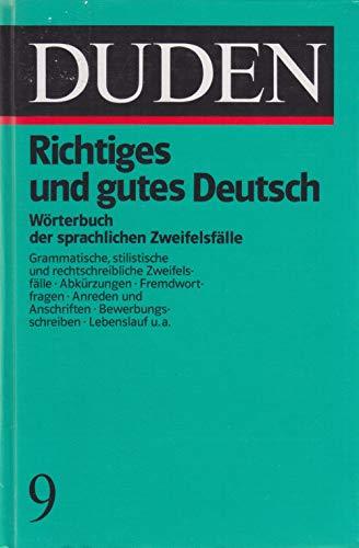 Richtiges und gutes Deutsch: Wörterbuch der sprachlichen Zweifelsfälle (Duden - Deutsche Sprache in 12 Bänden)