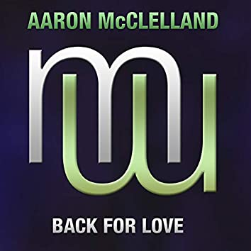 Back For Love