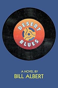 Desert Blues by [Bill Albert]