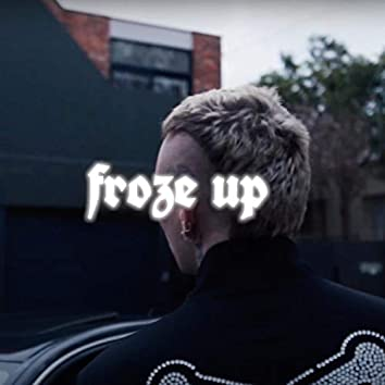 Froze Up (feat. ELAPIDAE)