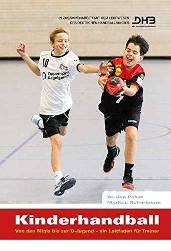 Kinderhandball: Von den Minis bis zur D-Jugend – ein Leitfaden für Trainer
