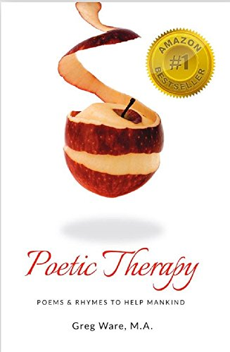 Book: Poetic Therapy - Poems & Rhymes to Help Mankind by Greg Ware