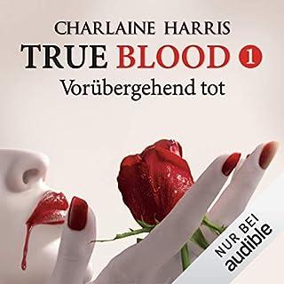 Vorübergehend tot     True Blood 1              Autor:                                                                                                                                 Charlaine Harris                               Sprecher:                                                                                                                                 Ann Vielhaben                      Spieldauer: 12 Std. und 2 Min.     612 Bewertungen     Gesamt 4,0