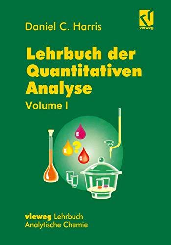 Lehrbuch der Quantitativen Analyse: Mit einem Vorwort von Werner, Gerhard