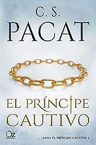 El príncipe cautivo par C. S. Pacat