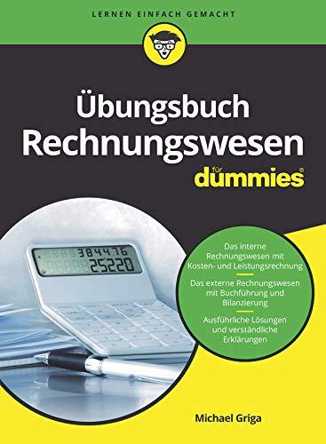 Übungsbuch Rechnungswesen für Dummies