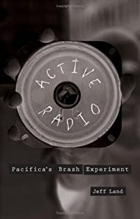 Active Radio: Pacifica's Brash Experiment