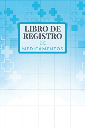 Libro de Registro de Medicamentos: Cuaderno de recordatorio diario personalizado | Para ancianos, adultos y niños | Diario de recetas para registrar | ... pastillas tomadas | Diario de tamaño pequeño