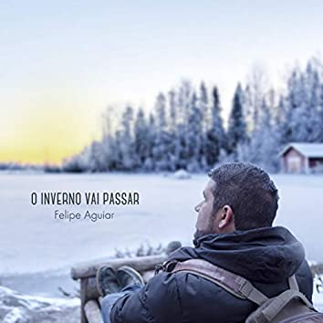 O Inverno Vai Passar