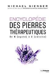 Encyclopédie des pierres thérapeutiques - De A (agate) à Z (zoïsite) de Michael Gienger