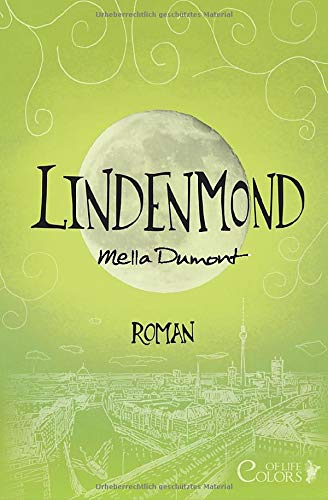 Lindenmond (Colors of Life, Band 5)