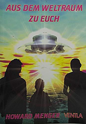 Aus dem Weltraum zu Euch (Edition Ventla)