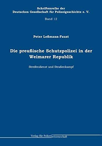 Die preußische Schutzpolizei in der Weimarer Republik - Streifendienst und Straßenkampf (12)