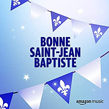 Bonne Saint-Jean Baptise