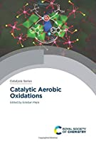 Catalytic Aerobic Oxidations (Issn)