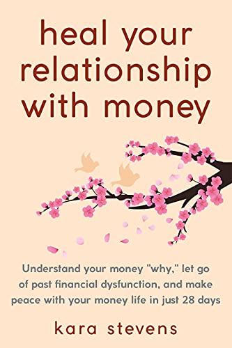 heal your relationship with money: Understand your