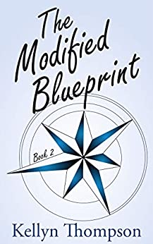 The Modified Blueprint (Unexpected Inlander Book 2) by [Kellyn Thompson]